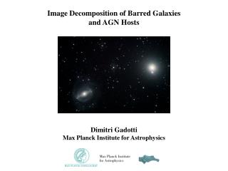 Image Decomposition of Barred Galaxies and AGN Hosts Dimitri Gadotti