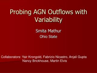 Probing AGN Outflows with Variability