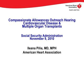 Compassionate Allowances Outreach Hearing Cardiovascular Disease   Multiple Organ Transplants   Social Security Administ