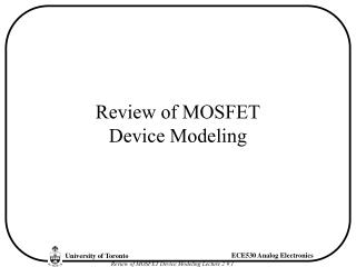 Review of MOSFET Device Modeling