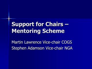 Support for Chairs – Mentoring Scheme