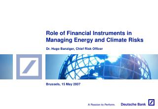 Role of Financial Instruments in Managing Energy and Climate Risks