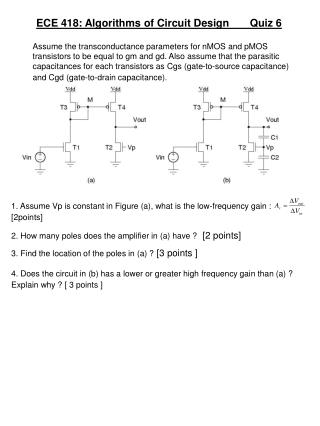 ECE 418: Algorithms of Circuit Design       Quiz 6