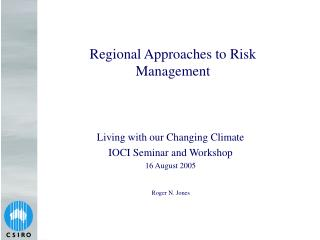Regional Approaches to Risk Management