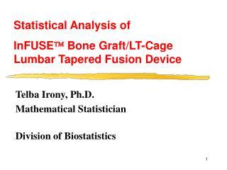 Telba Irony, Ph.D. Mathematical Statistician