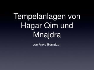 Tempelanlagen von Hagar Qim und Mnajdra