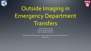 Outside Imaging in Emergency Department Transfers