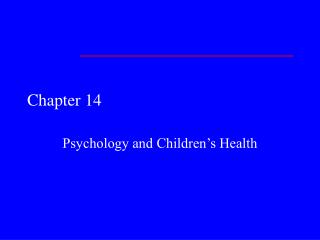 Psychology and Children s Health