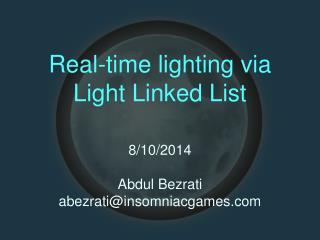 Real-time lighting via Light Linked List