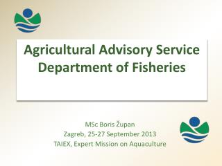 Agricultural Advisory  Service  Department of Fisheries