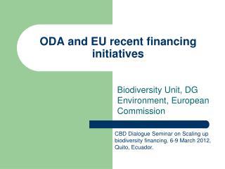 ODA and EU recent financing initiatives