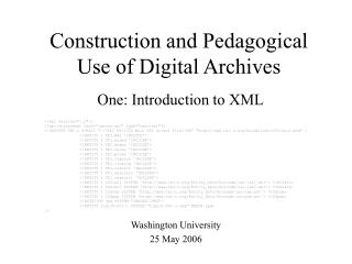 Construction and Pedagogical Use of Digital Archives