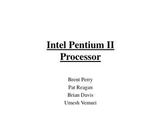 Intel Pentium II  Processor