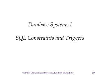 Database Systems I   SQL Constraints and Triggers