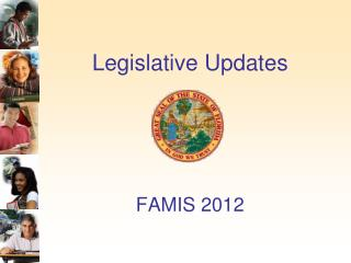 Legislative Updates FAMIS 2012