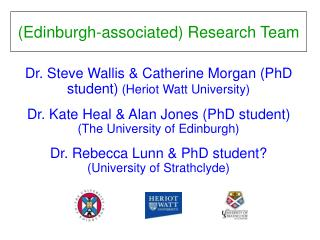 (Edinburgh-associated) Research Team