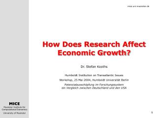 How Does Research Affect Economic Growth? Dr. Stefan Kooths