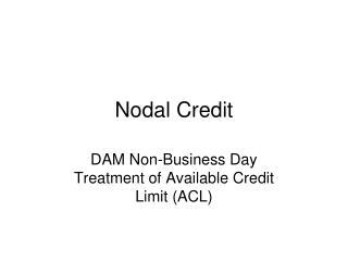 Nodal Credit