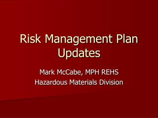 Risk Management Plan Updates