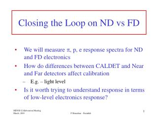 Closing the Loop on ND vs FD
