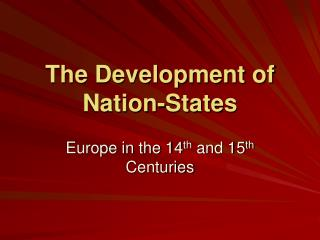 The Development of Nation-States
