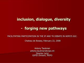 inclusion, dialogue, diversity -  forging new pathways