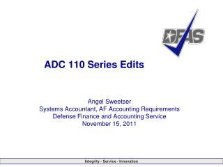 ADC 110 Series Edits
