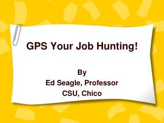 GPS Your Job Hunting!