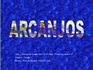 ARCANJOS