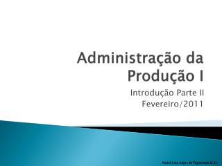 Administração da Produção I