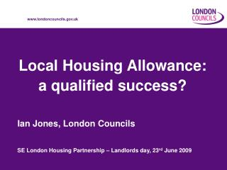 Local Housing Allowance: a qualified success?