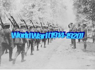 World War I (1914-1920)