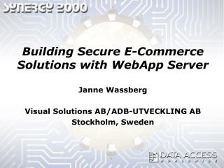 Building Secure E-Commerce Solutions with WebApp Server