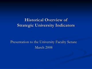 Historical Overview of Strategic University Indicators