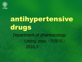 antihypertensive drugs   Department of pharmacology            Liming zhou (周黎明)