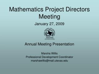 Mathematics Project Directors Meeting