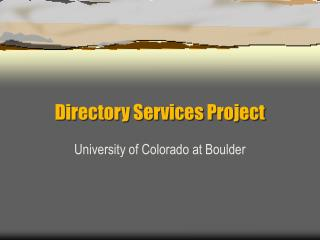 Directory Services Project