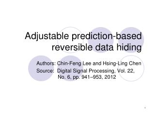 Adjustable prediction-based reversible data hiding