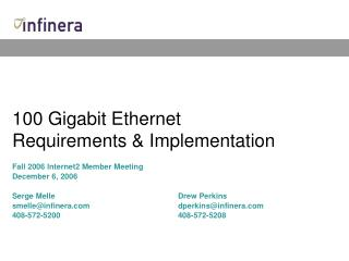 100 Gigabit Ethernet Requirements  Implementation