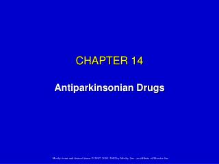 CHAPTER 14 Antiparkinsonian Drugs