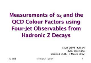 Measurements of   S  and the QCD Colour Factors using Four-Jet Observables from Hadronic Z Decays
