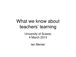 What we know about teachers' learning