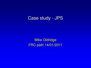 Case study - JPS