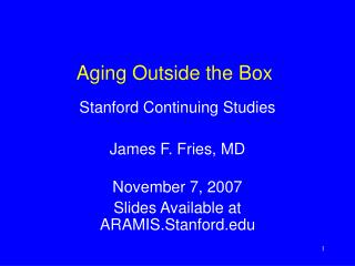 Aging Outside the Box