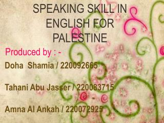 SPEAKING SKILL IN ENGLISH FOR PALESTINE