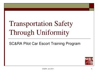 Transportation Safety Through Uniformity