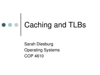 Caching and TLBs