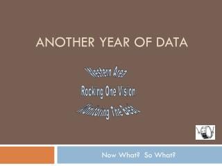 Another Year of Data