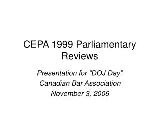CEPA 1999 Parliamentary Reviews