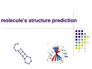 molecule's structure prediction